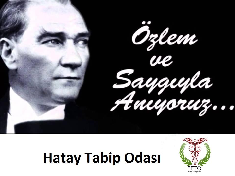 Mustafa Kemal Atatürk'ü ölümünün 82.yılında saygı ve minnetle anıyoruz